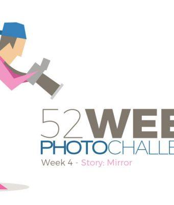 52 Week Photo Challenge Week 4