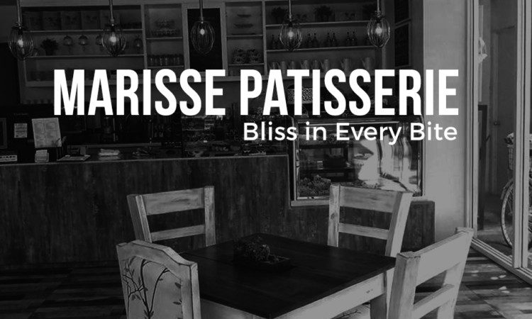Marisse Patisserie: Bliss in Every Bite