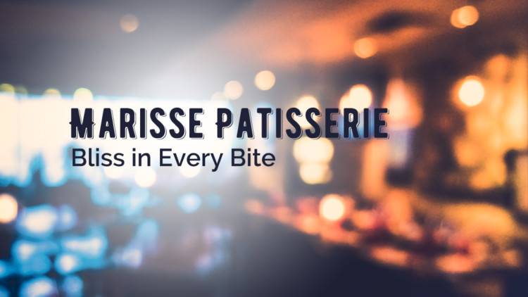 Marisse Patisserie