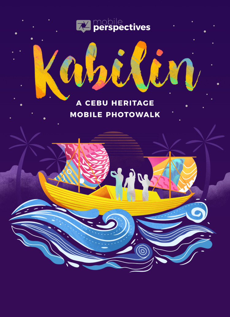 Kabilin – A Cebu Heritage Mobile Photowalk