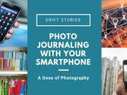 Photo Journaling with Your Smartphone