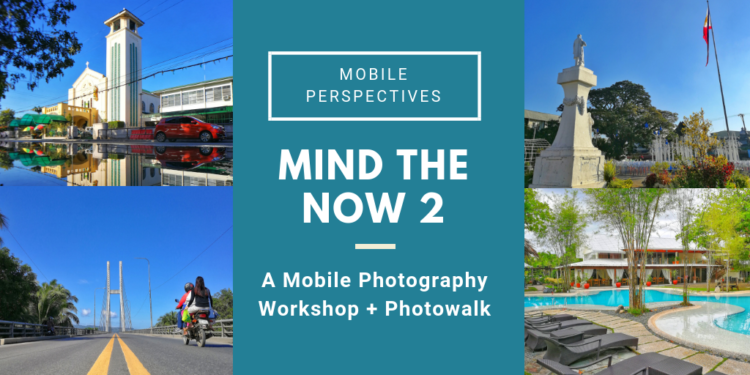Mind the Now 2 – A Mobile Photography Workshop