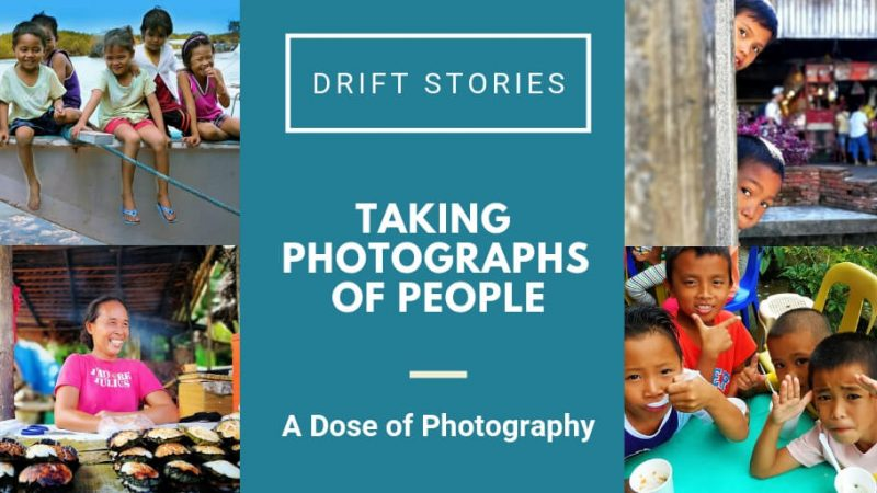 A Dose of Photography: Taking Photographs of People